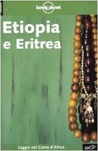 9788870636796: Etiopia e Eritrea (Guide EDT/Lonely Planet)
