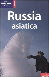 9788870638936: Russia asiatica (Guide EDT/Lonely Planet)