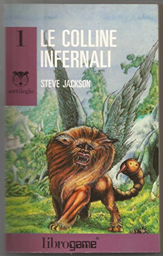 Le colline infernali (9788870681949) by Steve Jackson