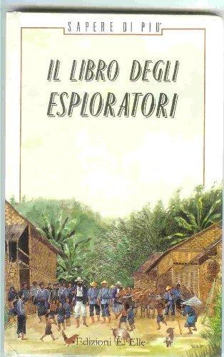 9788870684025: Il libro degli esploratori
