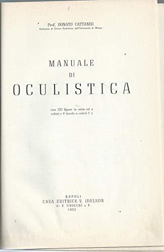 Manuale di oculistica: Cattaneo, Donato