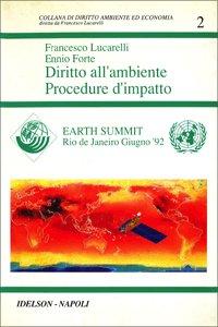 Diritto all'ambiente. Procedure d'impatto: Lucarelli, Francesco; Forte,