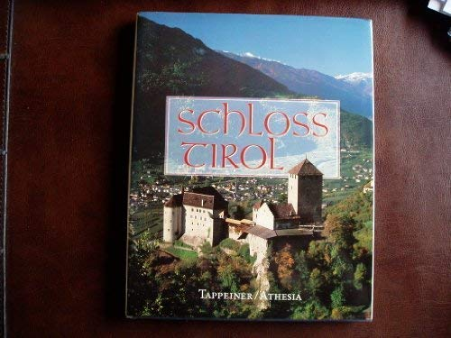 Schloss Tirol - Die Wiege des Landes