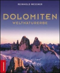 9788870735154: Dolomiti. Patrimonio dell'umanità. Ediz. illustrata