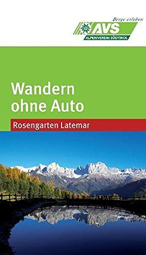 9788870735482: Wandern ohne Auto - Rosengarten/Latemar