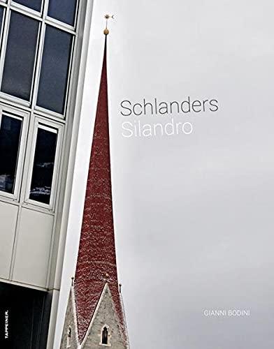9788870738124: Schlanders. Silandoro