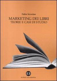 9788870757064: Marketing dei libri. Teorie e casi di studio