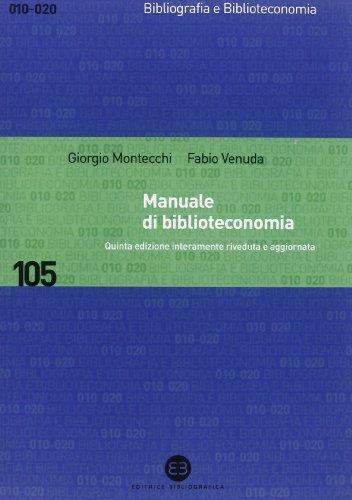 9788870757194: Manuale di biblioteconomia