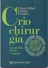 9788870780123: Criochirurgia. Emorroidi, fistole e ragadi (Monografie. Medicina)