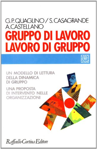9788870782325: Gruppo di lavoro, lavoro di gruppo