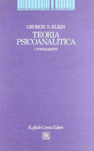 9788870782608: Teoria psicoanalitica. I fondamenti