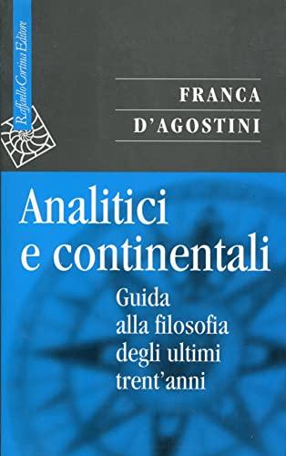 9788870784244: Analitici e continentali: Guida alla filosofia degli ultimi trent'anni (Saggi) (Italian Edition)