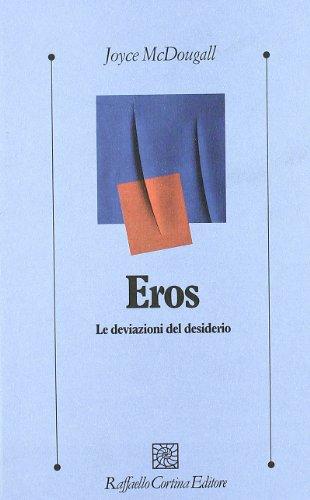 Eros. Le deviazioni del desiderio (9788870784374) by [???]