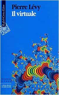 Il virtuale (9788870784466) by Pierre Lévy