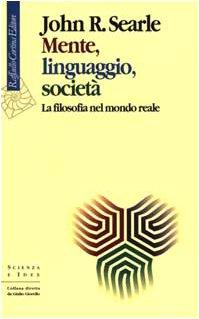 9788870786354: Mente, linguaggio, società. La filosofia nel mondo reale