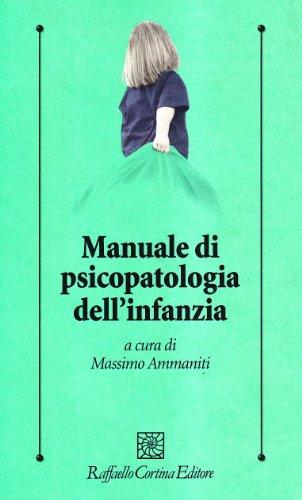 9788870786842: Manuale di psicopatologia dell'infanzia