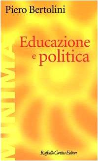 9788870788242: Educazione e politica