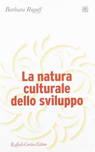 9788870788921: La natura culturale dello sviluppo