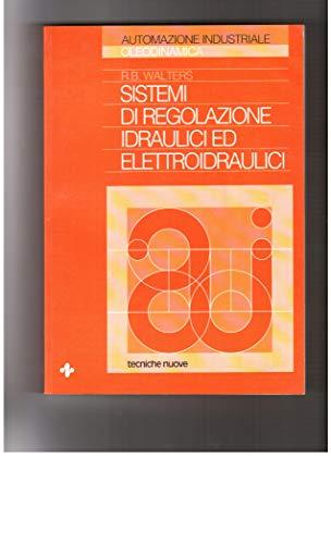 9788870819632: Sistemi di regolazione idraulici ed elettroidraulici