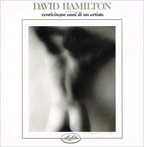 20 anni di un artista.: Hamilton, David: