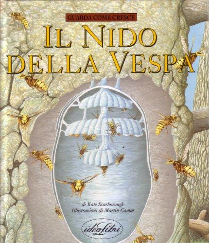 Il nido della vespa (Bambini. Guarda come cresce): n/a