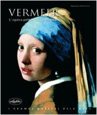 9788870829112: Vermeer. L'opera pittorica completa. Ediz. illustrata
