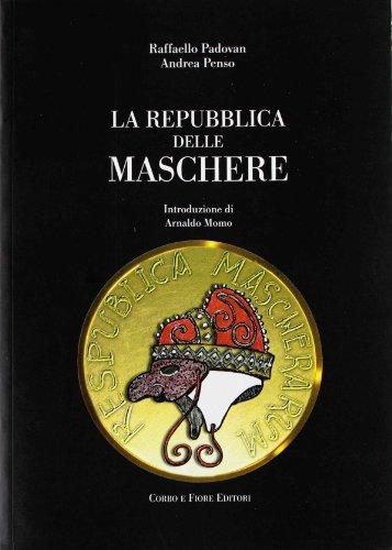 La repubblica delle maschere: Raffaello Padovan; Andrea