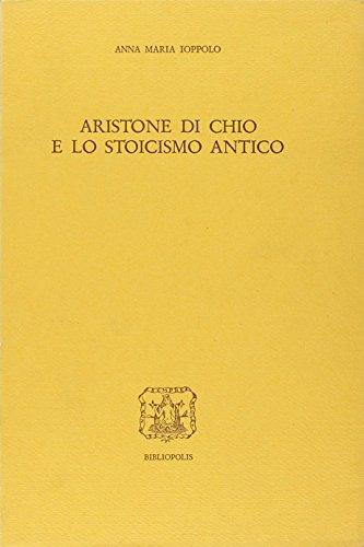 Aristone di Chio e lo stoicismo antico.: Ioppolo,Anna Maria.