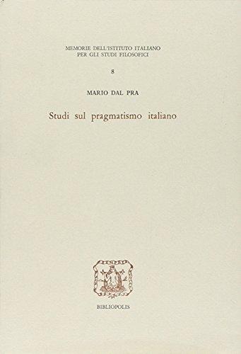 Studi sul pragmatismo italiano: Del Pra Mario