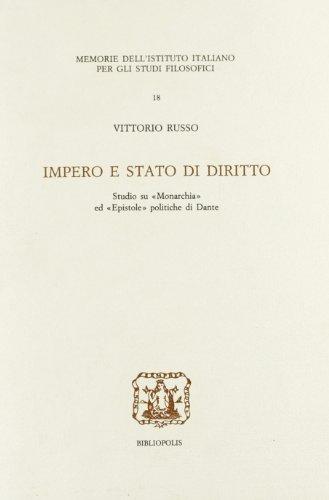 """Impero e Stato di diritto. Studio su """"Monarchia"""" ed """"Epistole"""" politiche di ..."""