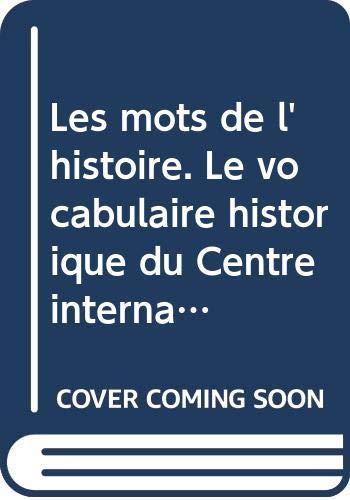 9788870883718: Les mots de l'histoire. : Le vocabulaire historique du Centre International de Synthèse