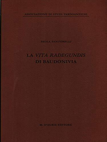 9788870921687: La vita Radegundis di Baudonivia. Testo latino a fronte