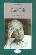 Carl Orff (Musica ragionata) (Italian Edition): Alberto Fassone