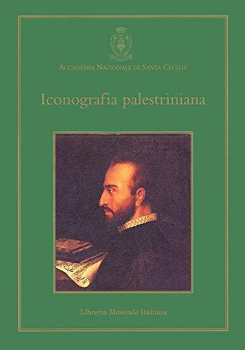 Iconografia palestriniana : Giovanni Pierluigi da Palestrina,: Bianchi Lino e