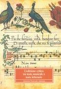 9788870961218: L'edizione critica tra testo musicale e testo letterario. Atti del Convegno internazionale (Cremona, 4-8 ottobre 1992)