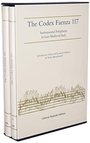 The Codex Faenza 117 : instrumental polyphony