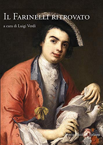 9788870967968: Il Farinelli ritrovato. Atti del Convegno di studi (Bologna, 29 maggio 2012). Con CD Audio