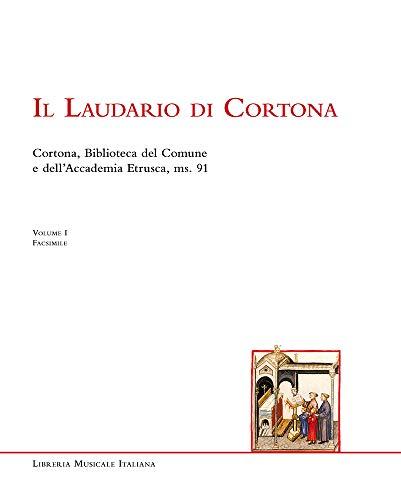 9788870968149: Il Laudario di Cortona. Cortona, Biblioteca del Comune e dell'Accademia Etrusca, ms. 91. Ediz. in facsimile