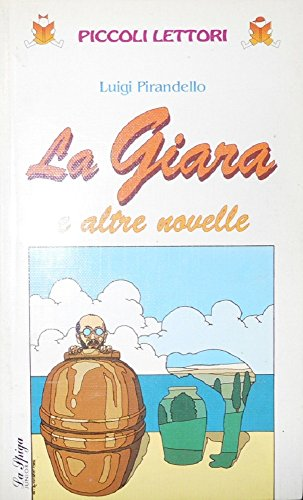 La giara e altre novelle: Luigi Pirandello