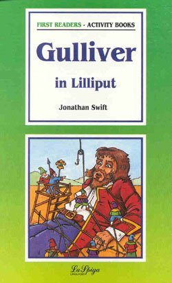 9788871004655: La Spiga Readers - First Readers (A1): Gulliver in Lilliput