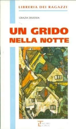 Un grido nella notte (Costameno): Grazia Deledda