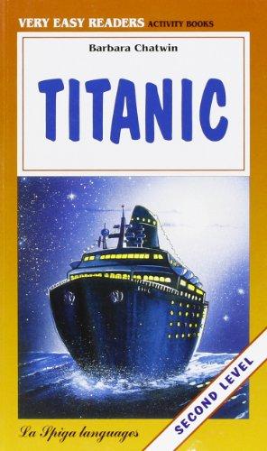 9788871006529: La Spiga Readers - Very Easy Readers (A1/A2): Titanic