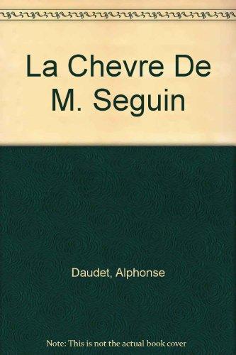 La chevre de M. Seguin: Daudet, Alphonse