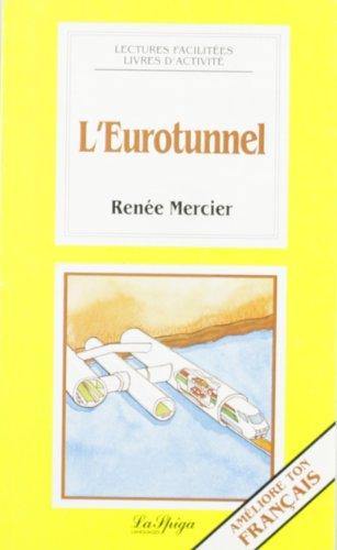 L Eurotunnel (Paperback): Mercier