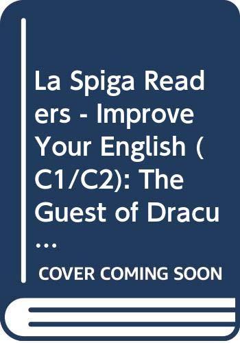 9788871008349: La Spiga Readers - Improve Your English (C1/C2): The Guest of Dracula + CD