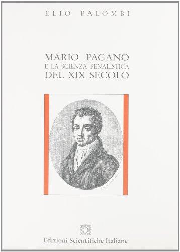 9788871040912: Mario Pagano e la scienza penalistica del secolo XIX