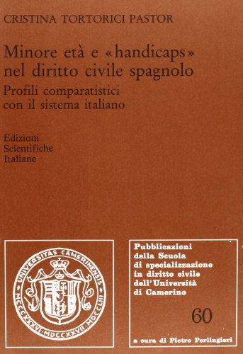 9788871042251: Minore età e «handicaps» nel diritto civile spagnolo (Scuola spec. dir.civ.Un. Camerino Pubbl.)