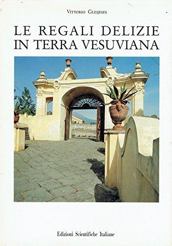 9788871044927: Le regali delizie in terra vesuviana