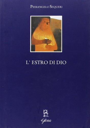 9788871051116: L'estro di Dio. Saggi di estetica