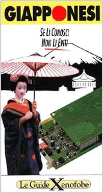 9788871061917: Giapponesi. Se li conosci non li eviti